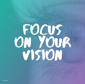 focus-on-your-vision-dan-ryland8865751704928889340.jpg
